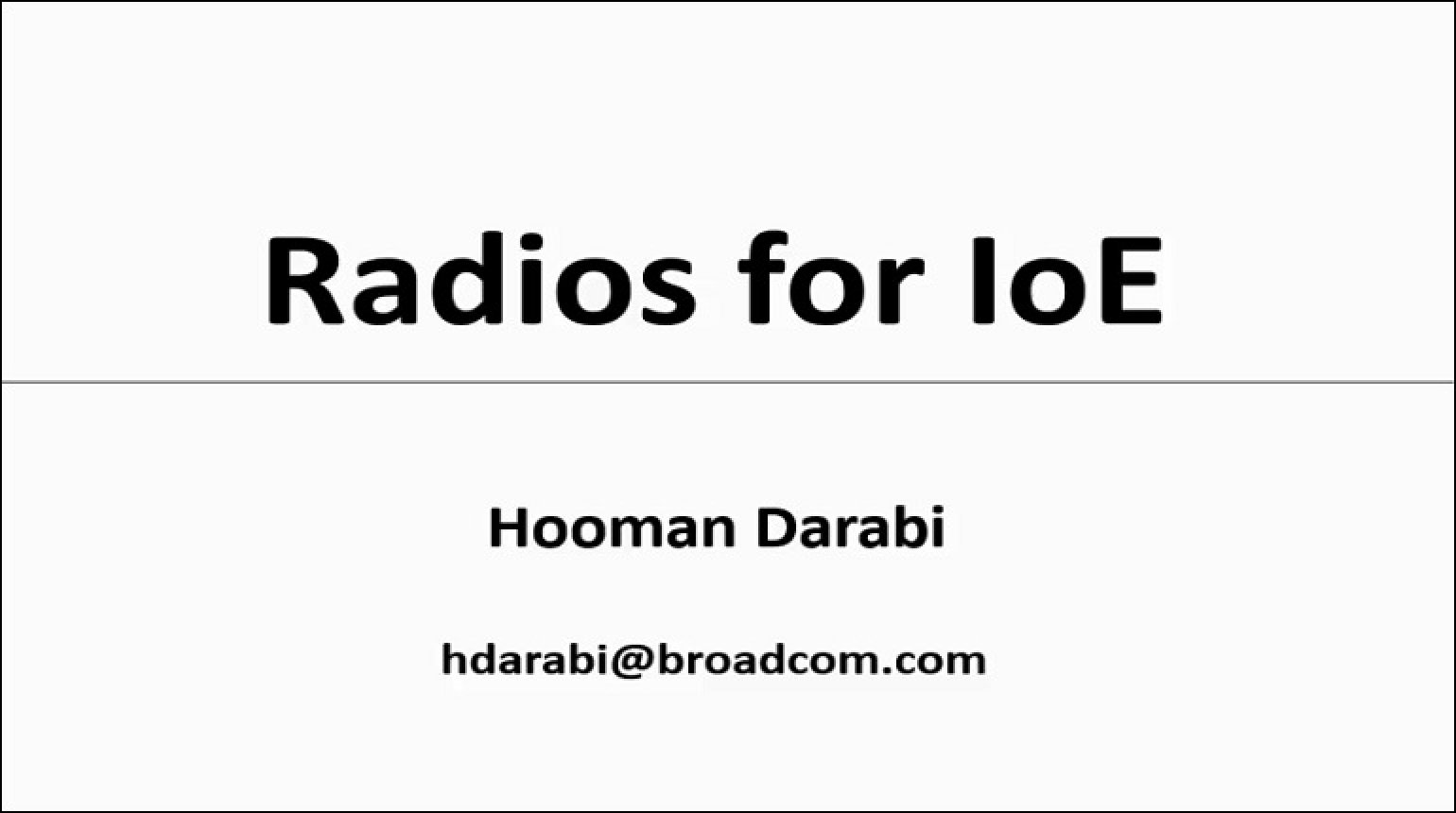 Radios for IoE Video