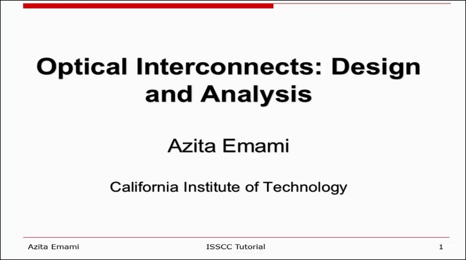 Optical Interconnects: Design and Analysis Video