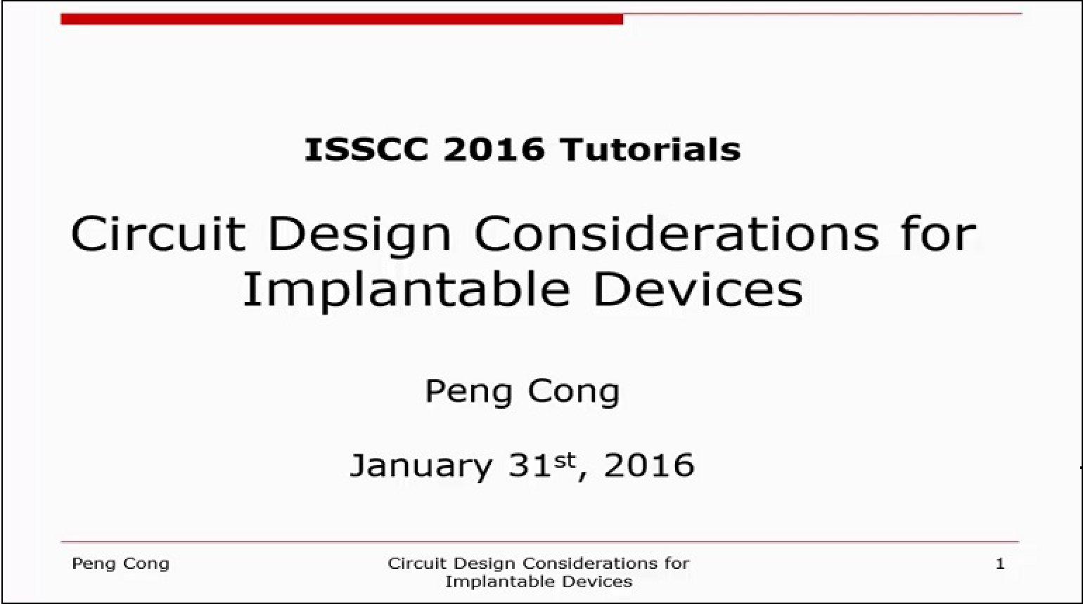 Circuit Design Considerations for Implantable Devices Video