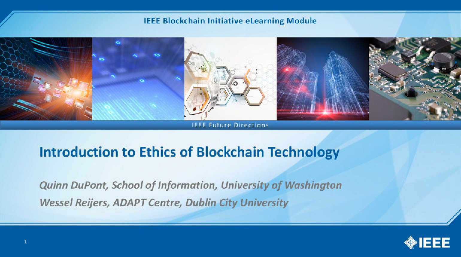 Introduction to Ethics of Blockchain Technology