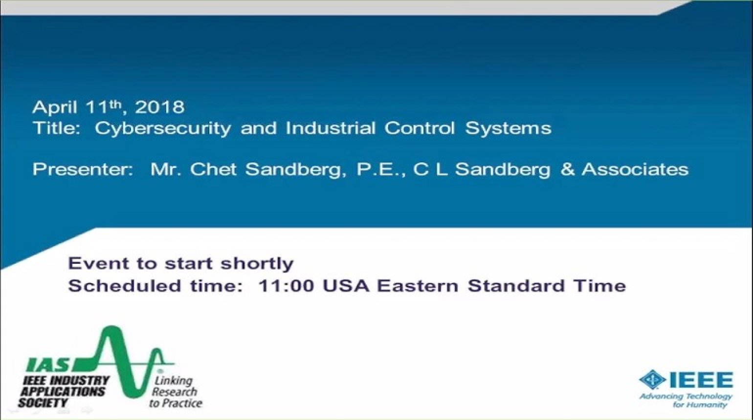 IAS Webinar Series - Cybersecurity and Industrial Control Systems