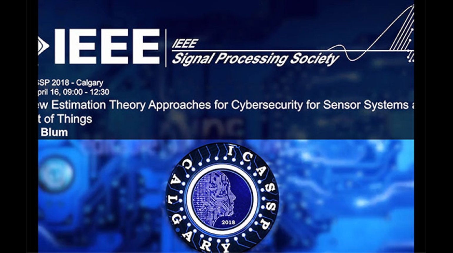 Tutorial 2 - New Estimation Theory Approaches for Cybersecurity for Sensor Systems and the Internet of Things