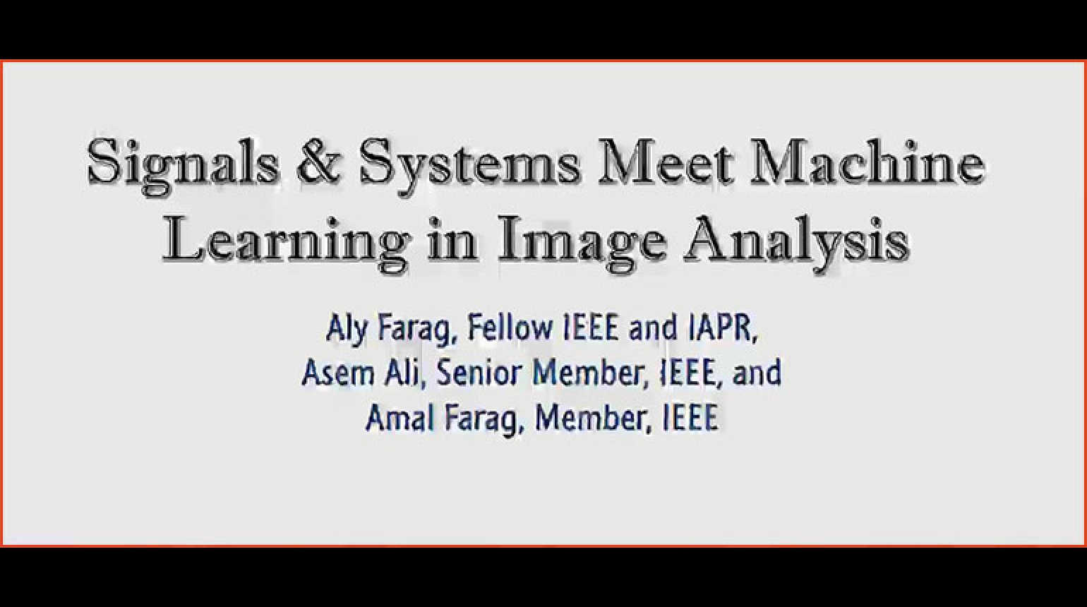 Tutorial 12 - Signals and Systems Meets Machine Learning Biomedical Image Analysis