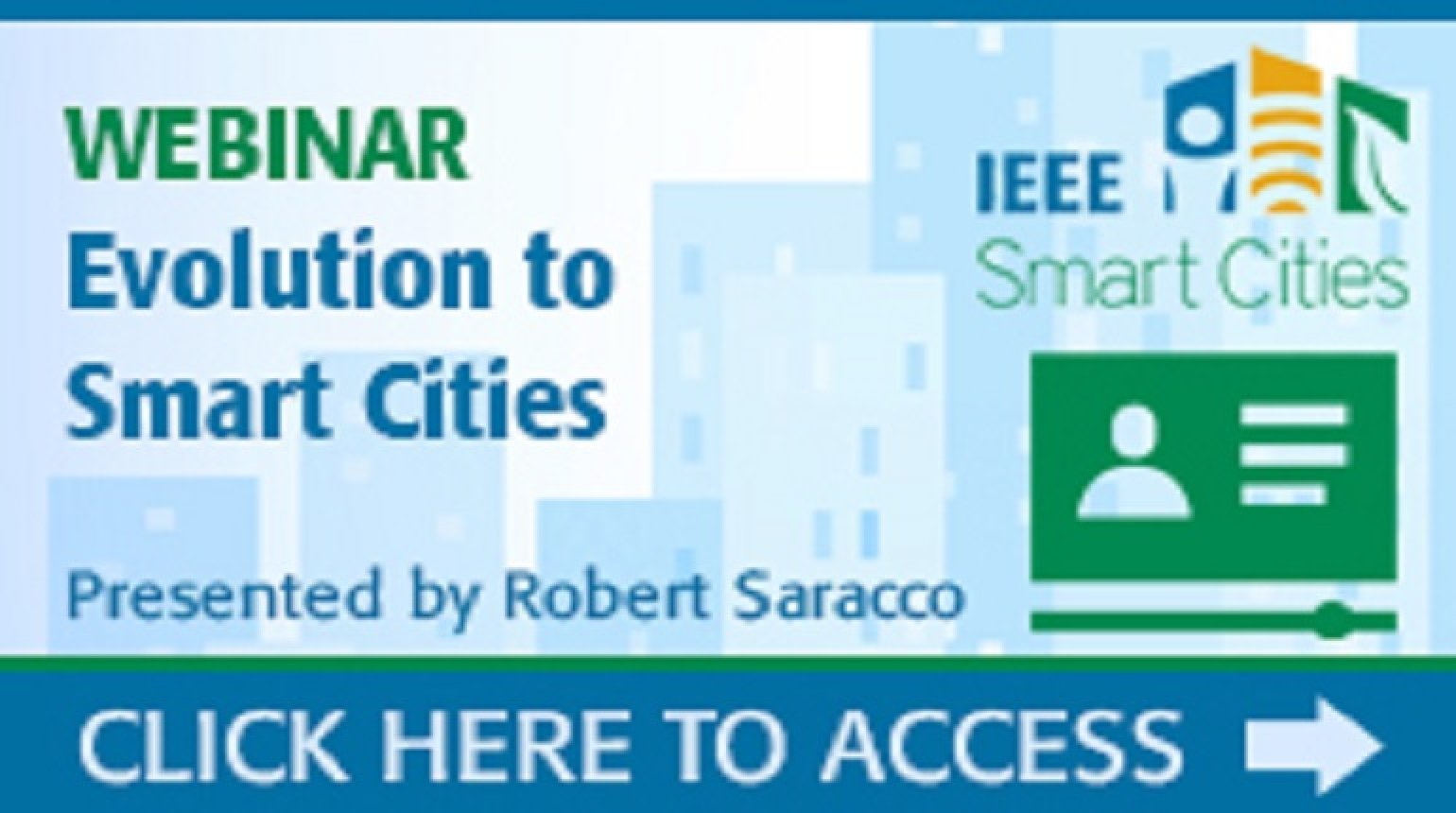 IEEE Smart Cities Webinar - Evolution to Smart Cities