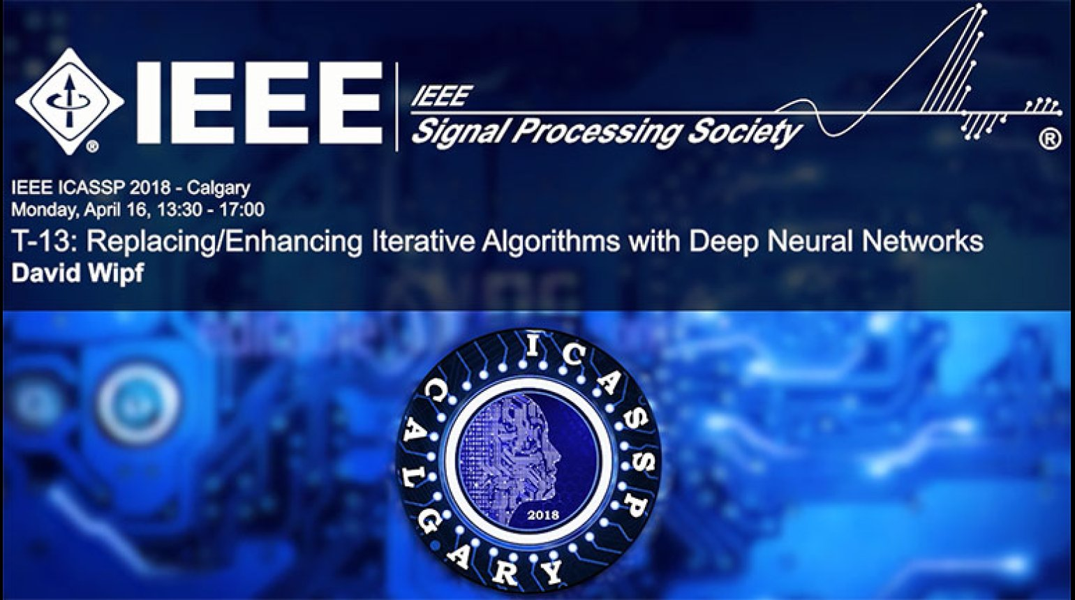 Tutorial 13 - Replacing, Enhancing Iterative Algorithms with Deep Neural Networks