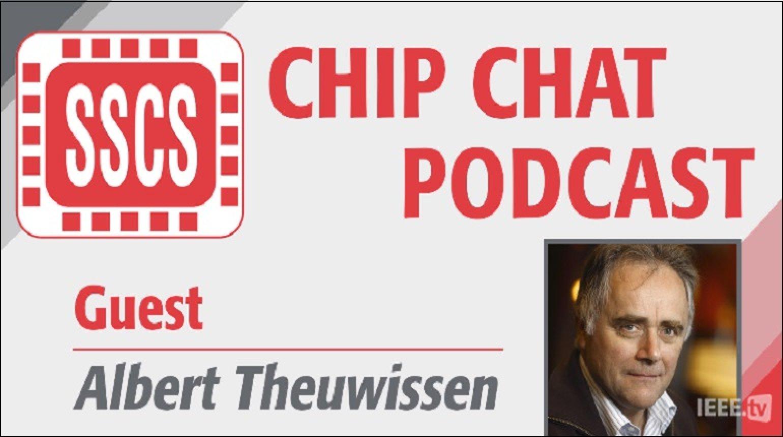 Episode 2 - Albert Theuwissen - Chip Chat Podcast