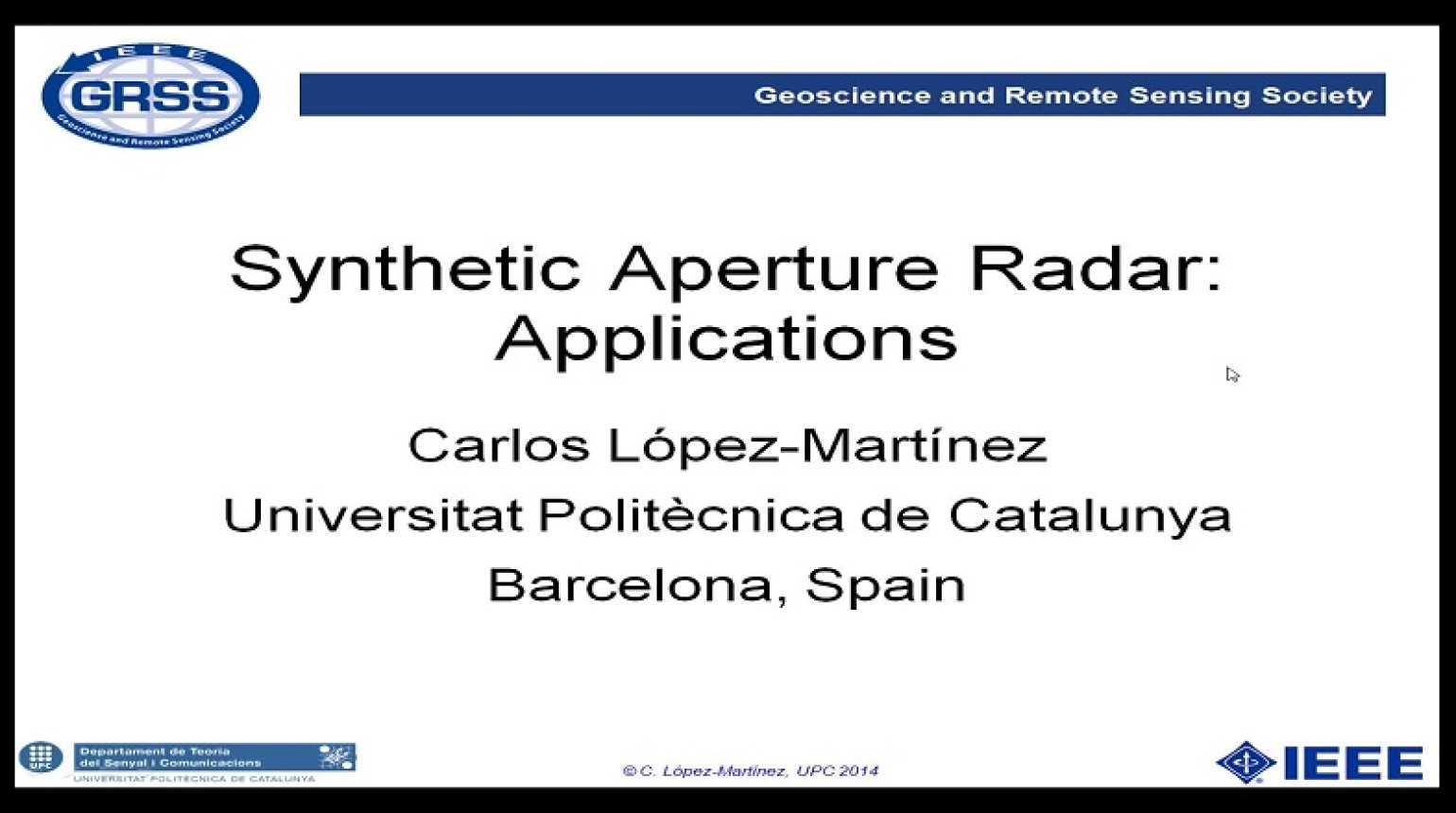 Synthetic Aperture Radar: Applications