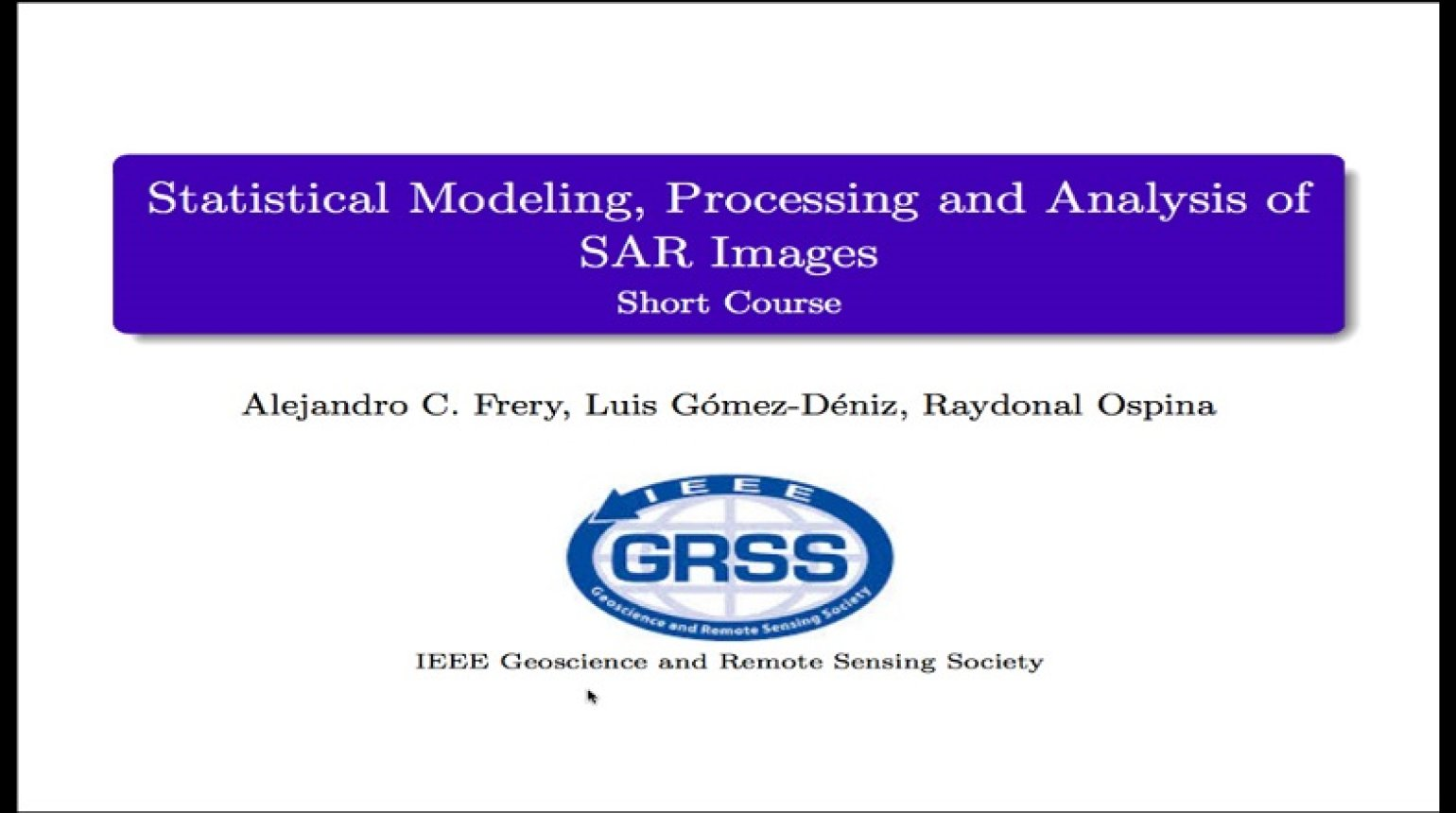 Statistical Modeling, Processing, and Analysis of SAR Images