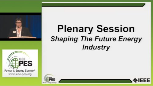 Plenary Session Shaping The Future Energy Industry (Video)