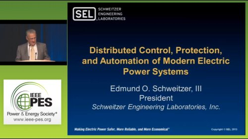 Distributed Control, Protection, and Automation of Modern Electric Power Systems (Video)