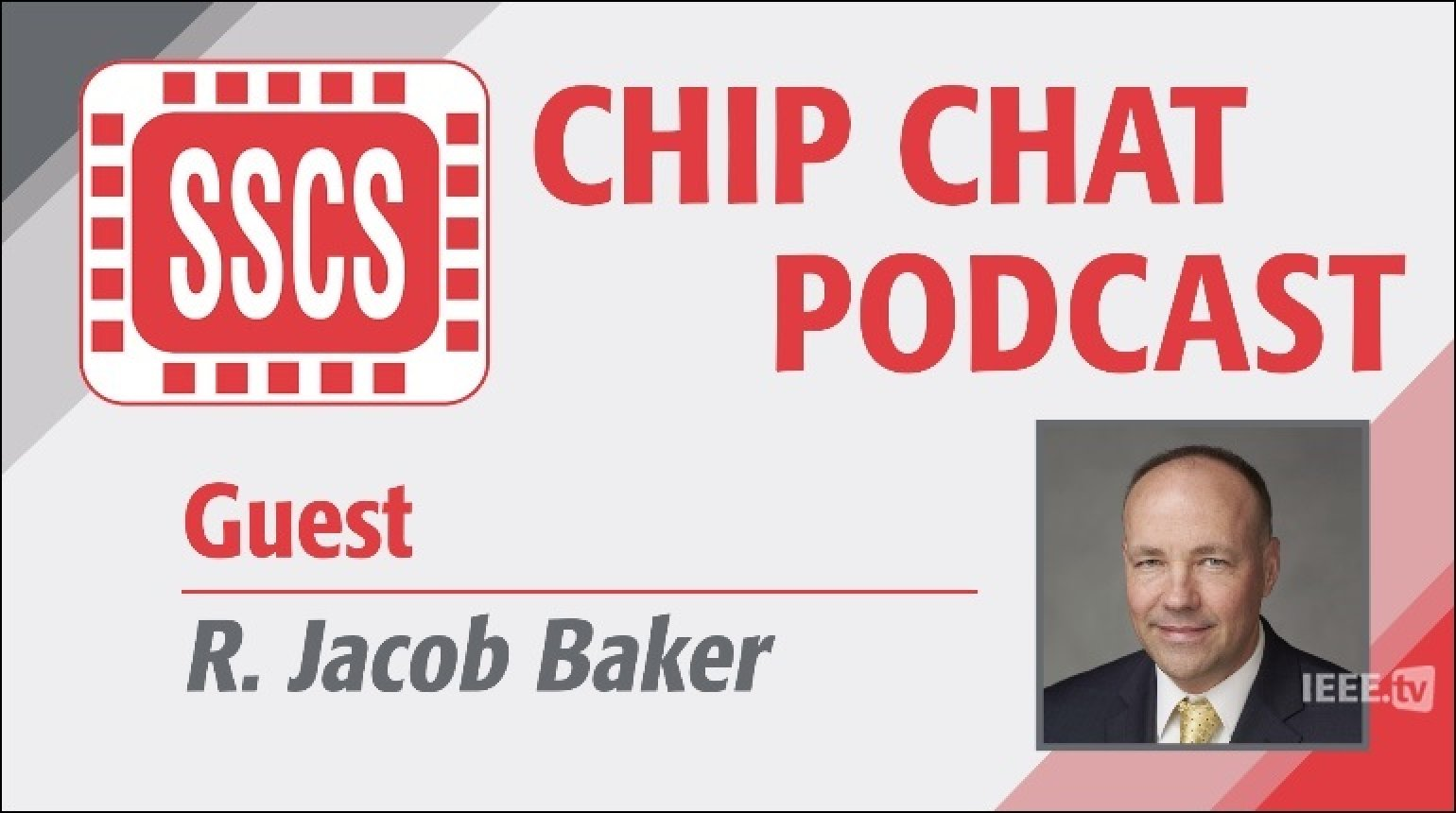 Episode 4 - R. Jacob Baker - Chip Chat Podcast