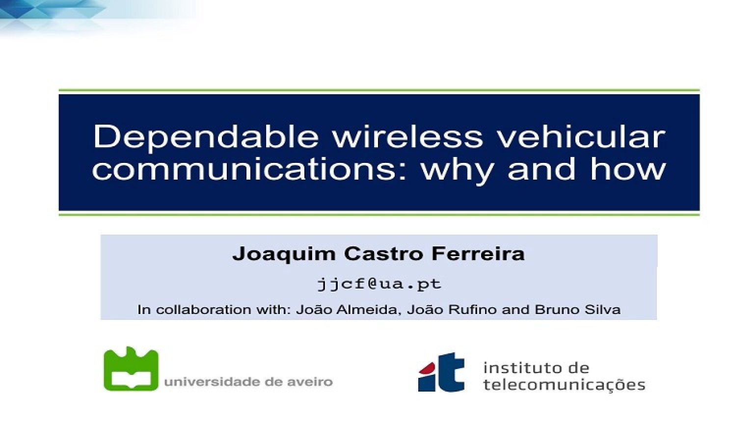 Video - Dependable wireless vehicular communications: why and how
