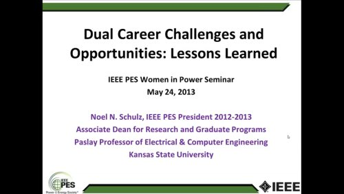 Dual Career Challenges and Opportunities: Lessons Learned (Video)
