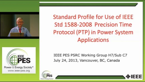 Standard Profile for Use of IEEE Std 1588-2008 Precision Time Protocol (PTP) in Power System Applications (Video)