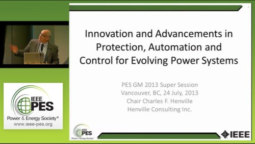 Innovation and Advancements in Protection, Automation and Control for Evolving Power Systems (Video)