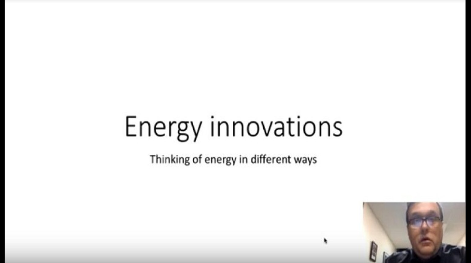 Energy Innovations: Thinking of Energy in Different Ways