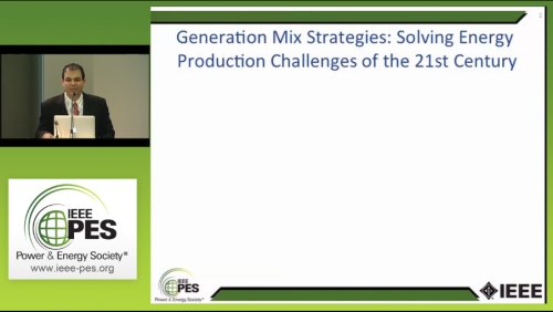 Generation Mix Strategies: Solving Energy Production Challenges of the 21st Century (Video)