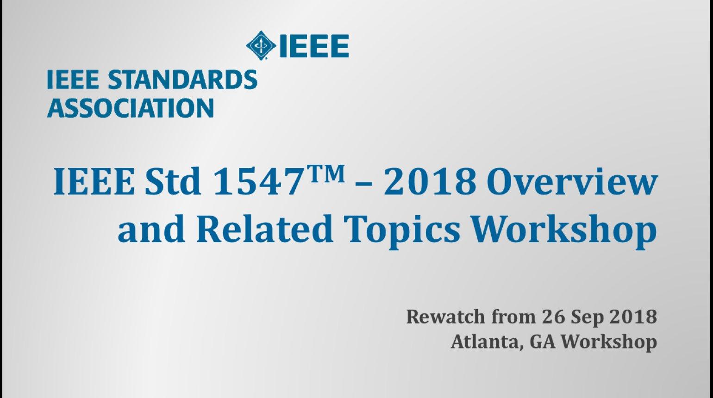 IEEE Std 1547 Workshop - NERC - Atlanta, GA