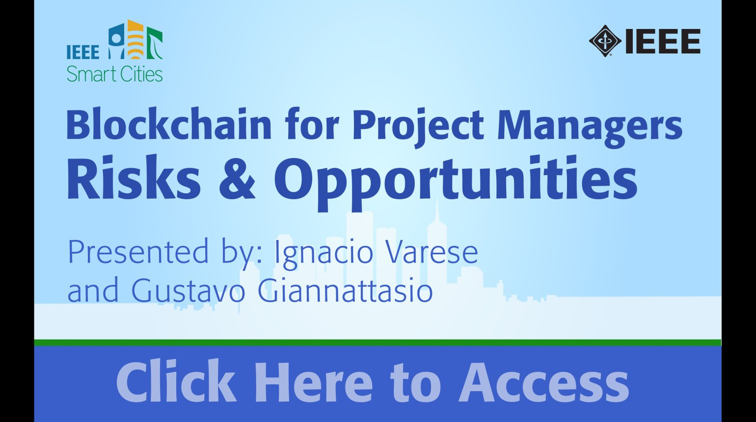 IEEE Smart Cities Webinar - Blockchain for Project Managers for Smart Cities