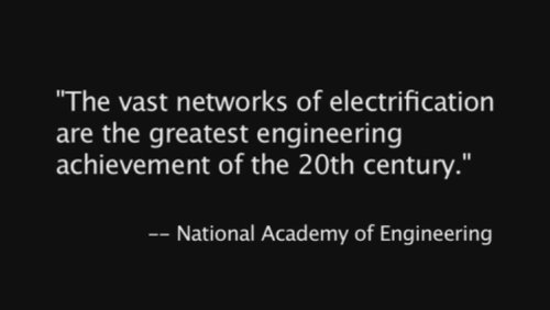 The Vast networks of electrification are the greatest engineering achievement of the 20th century (125th Anniversary Edition) (Video)
