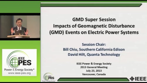 GMD Super Session Impacts of Geomagnetic Disturbance (GMD) Events on Electric Power Systems (Video)