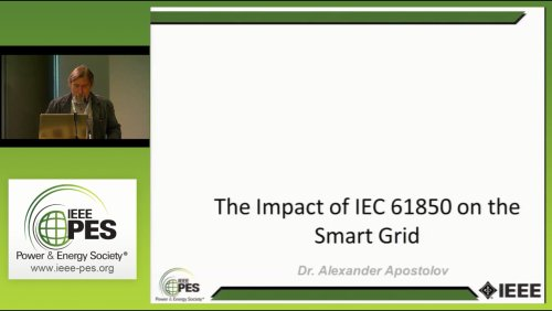 The Impact of IEC 61850 on the Smart Grid (Video)