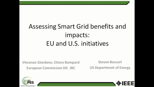 Assessing Smart Grid benefits and impacts: EU and U.S. Initiatives (Video)