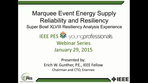 Marquee Event Energy Supply Reliability and Resiliency (Webinar)