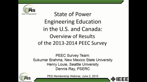 State of Power Engineering Education in the U.S. and Canada: Overview of Results of the 2013-2014 PEEC Survey (Webinar)