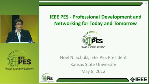 IEEE PES - Professional Development and Networking for Today and Tomorrow (Video)