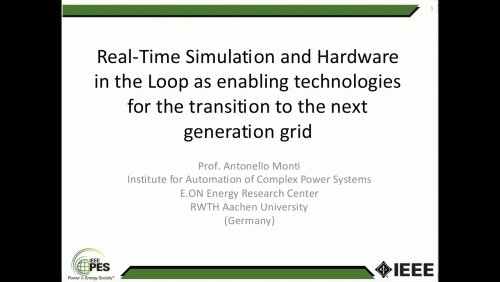 Real-Time Simulation and Hardware in the Loop as enabling technologies for the transition to the next generation grid (Webinar)