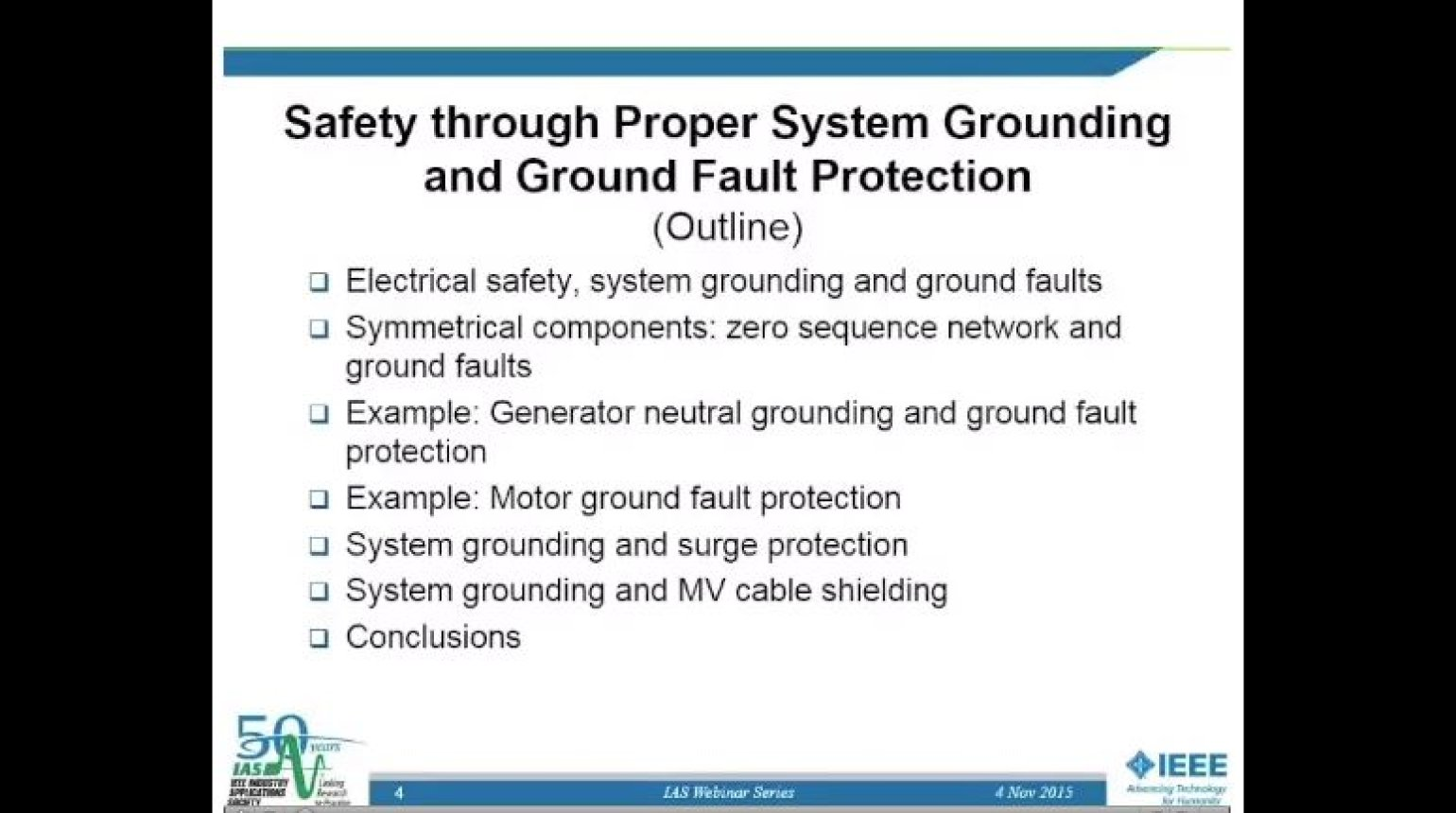 IAS Webinar Series -Safety Through Proper System Grounding and Ground Fault Protection