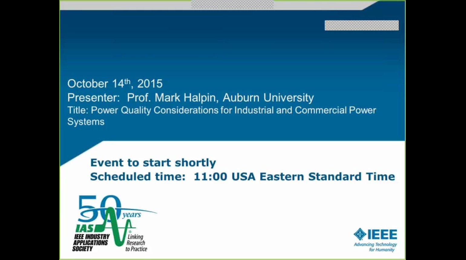 IAS Webinar Series -Power Quality Considerations for Industrial and Commercial Power Systems