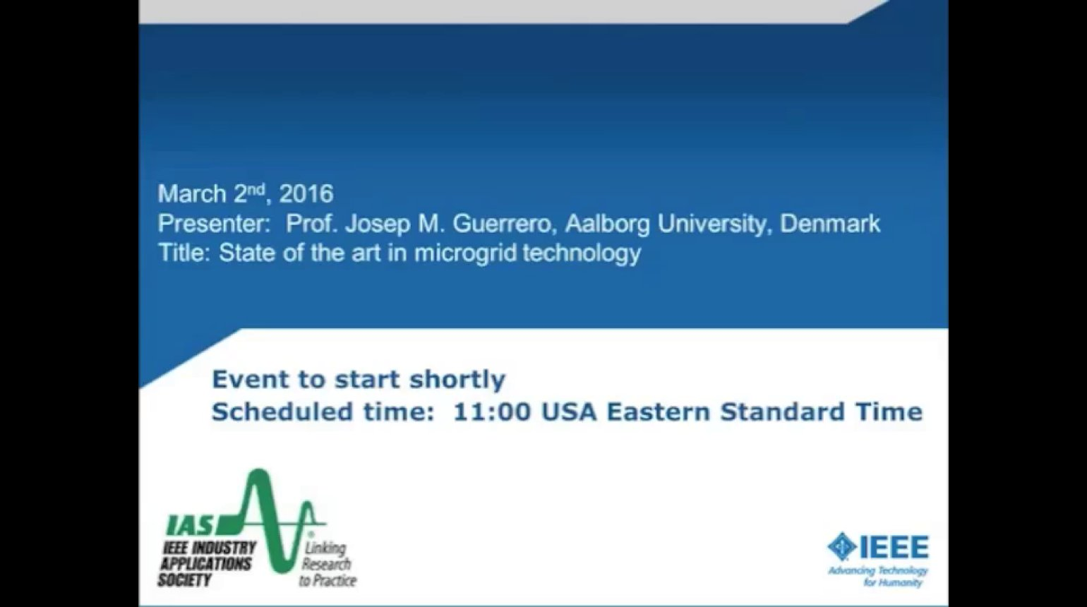 IAS Webinar Series -State of the Art in Microgrid Technology