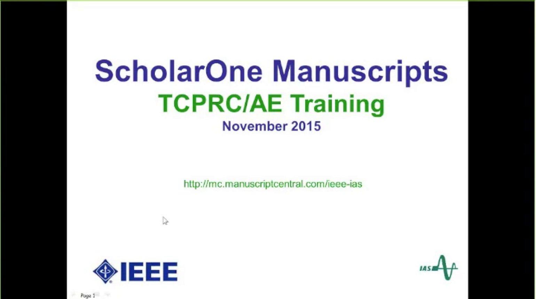 IAS Webinar Series - ScholarOne Manuscripts TCPRC/AE Training