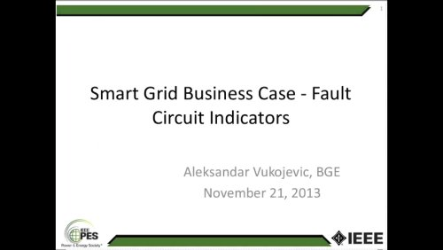 Smart Grid Business Case - Fault Circuit Indicators (Webinar)