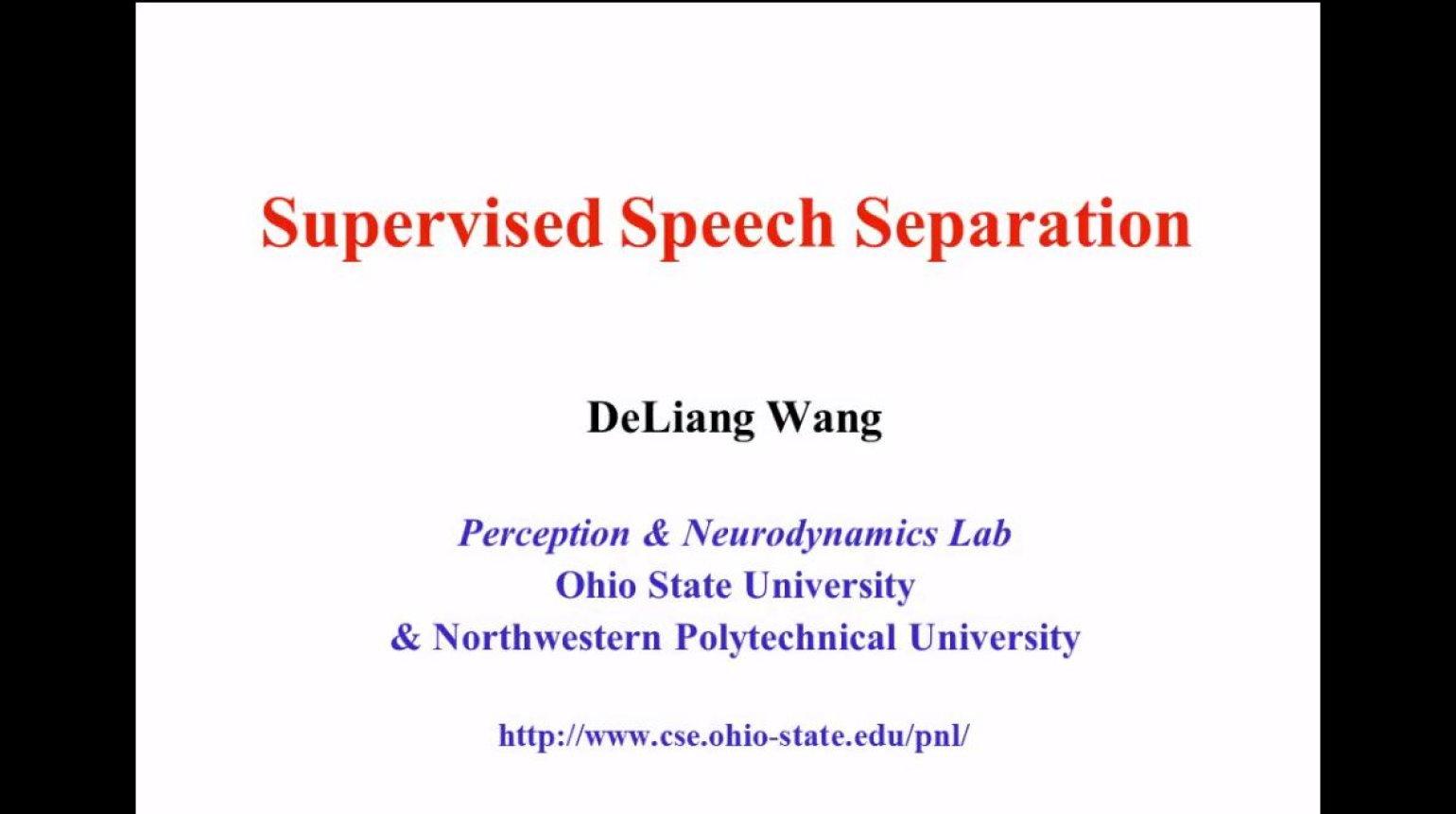 ICASSP 2016 Supervised Speech Separation