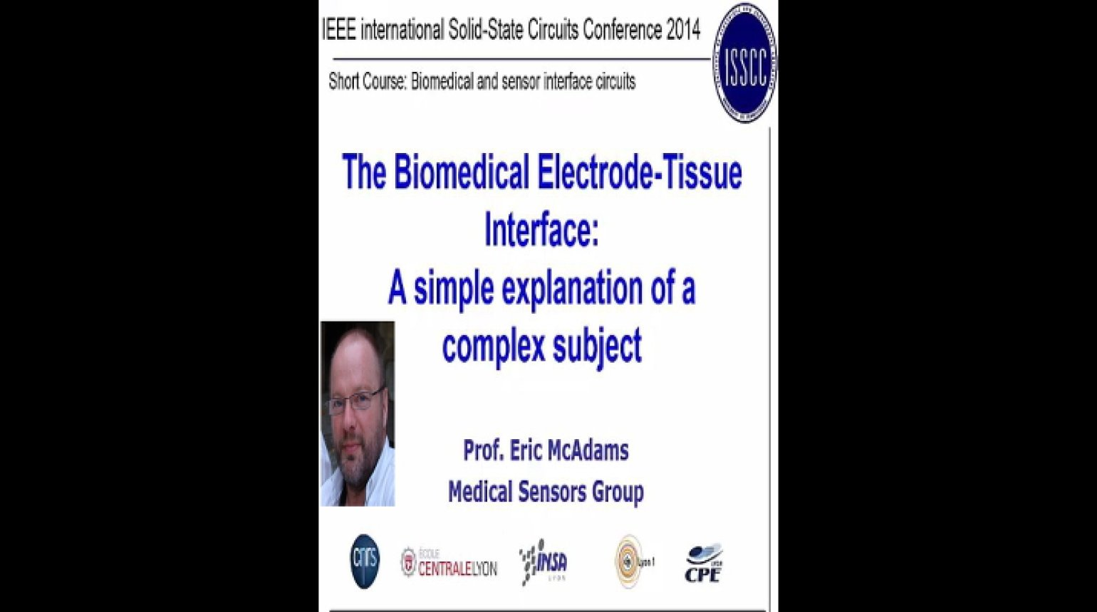 The Biomedical-Electrode Tissue Interface: A Simple Explanation of a Complex Subject Video