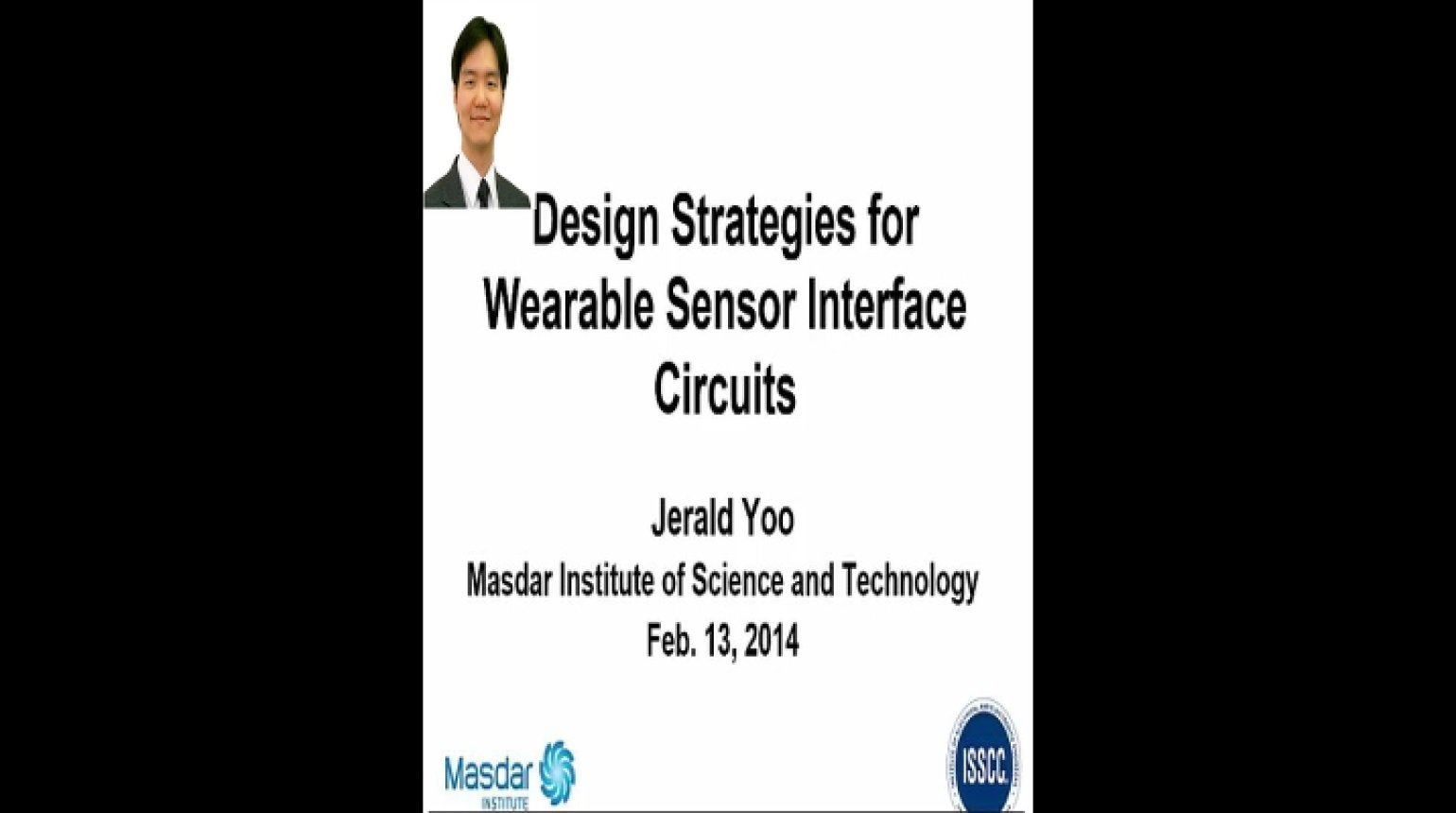 Design Strategies for Wearable Sensor Interface Circuits Video