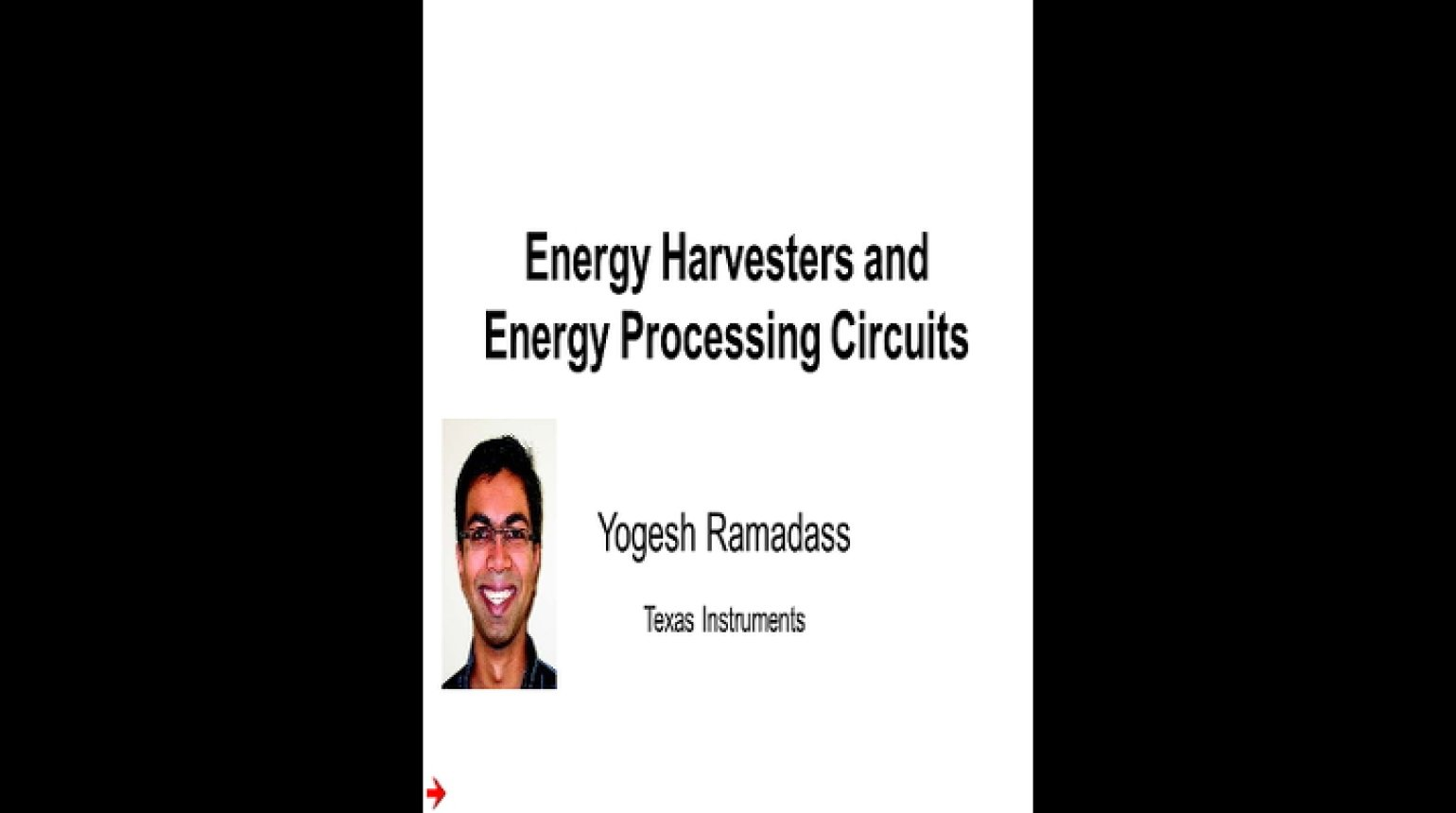 Energy Harvesters and Energy Processing Circuits Video