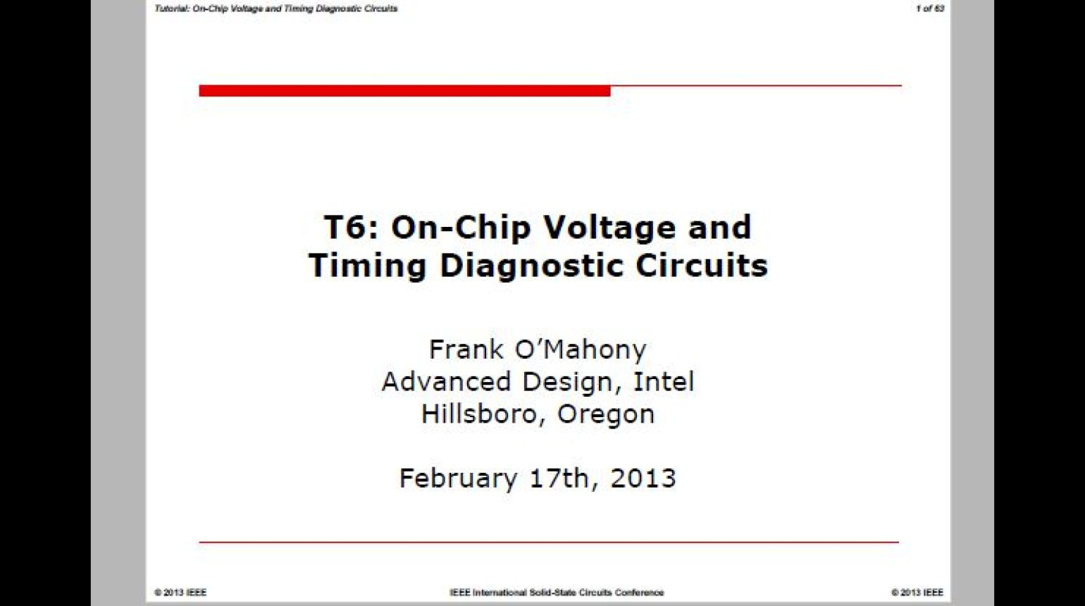 On Chip Voltage and Timing Diagnostic Circuits Video