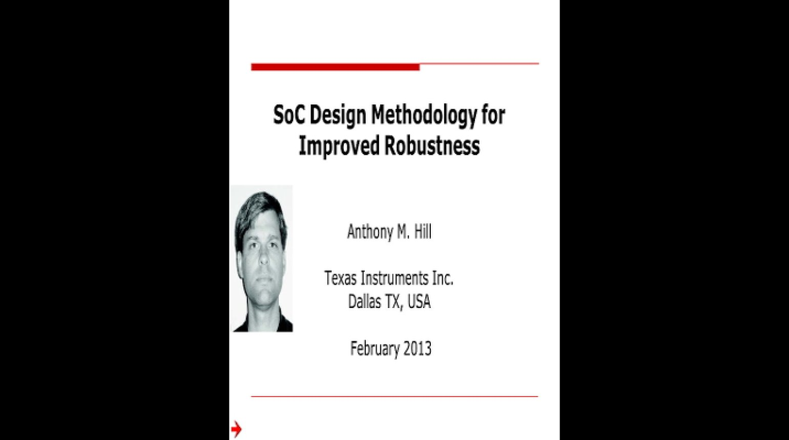 SoC Design Methodology for Improved Robustness Video