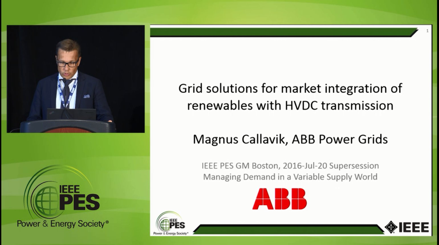 Managing Demand in a Variable Supply World - Grid solutions for market integration of renewables with HVDC transmission (Video)