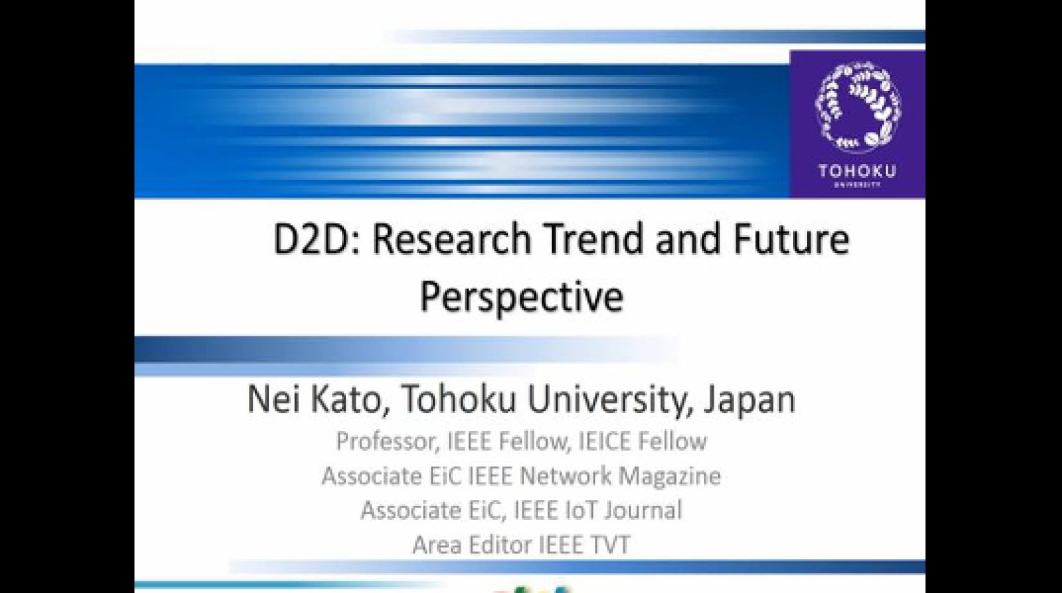 Video - D2D Research Trend and Future Perspective