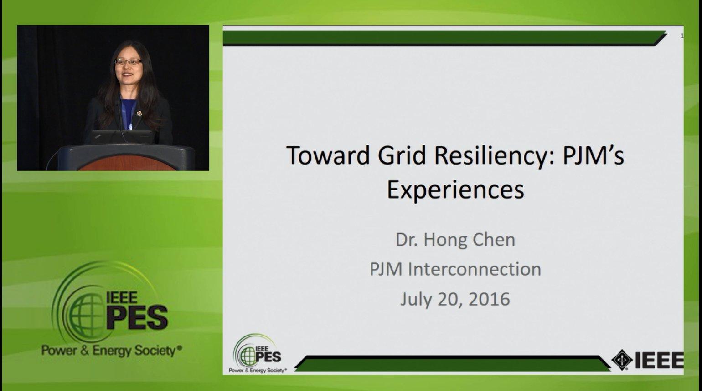 Resiliency in the Power Grid - Toward Grid Resiliency: PJM's Experiences (Video)