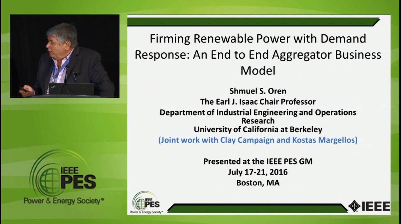 Business Models for Electricity Market - Firming Renewable Power with Demand Response: An End to End Aggregator Business Model (Video)