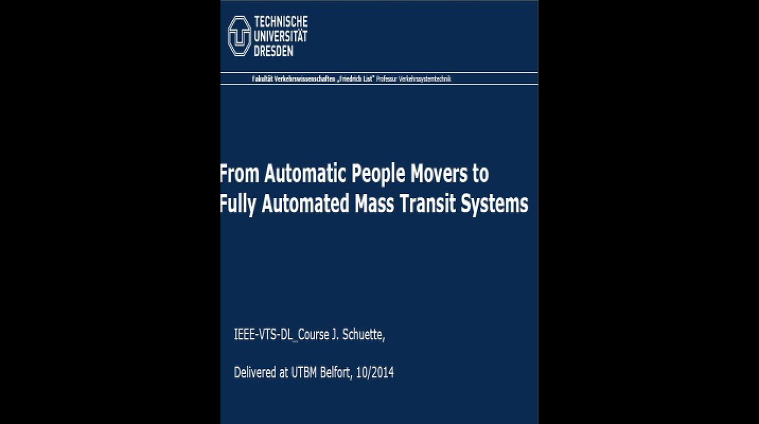 Video - From Automatic People Movers to Fully Automated Mass Transit Systems