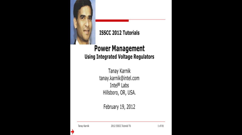 Power Management Using Integrated Voltage Regulators Video