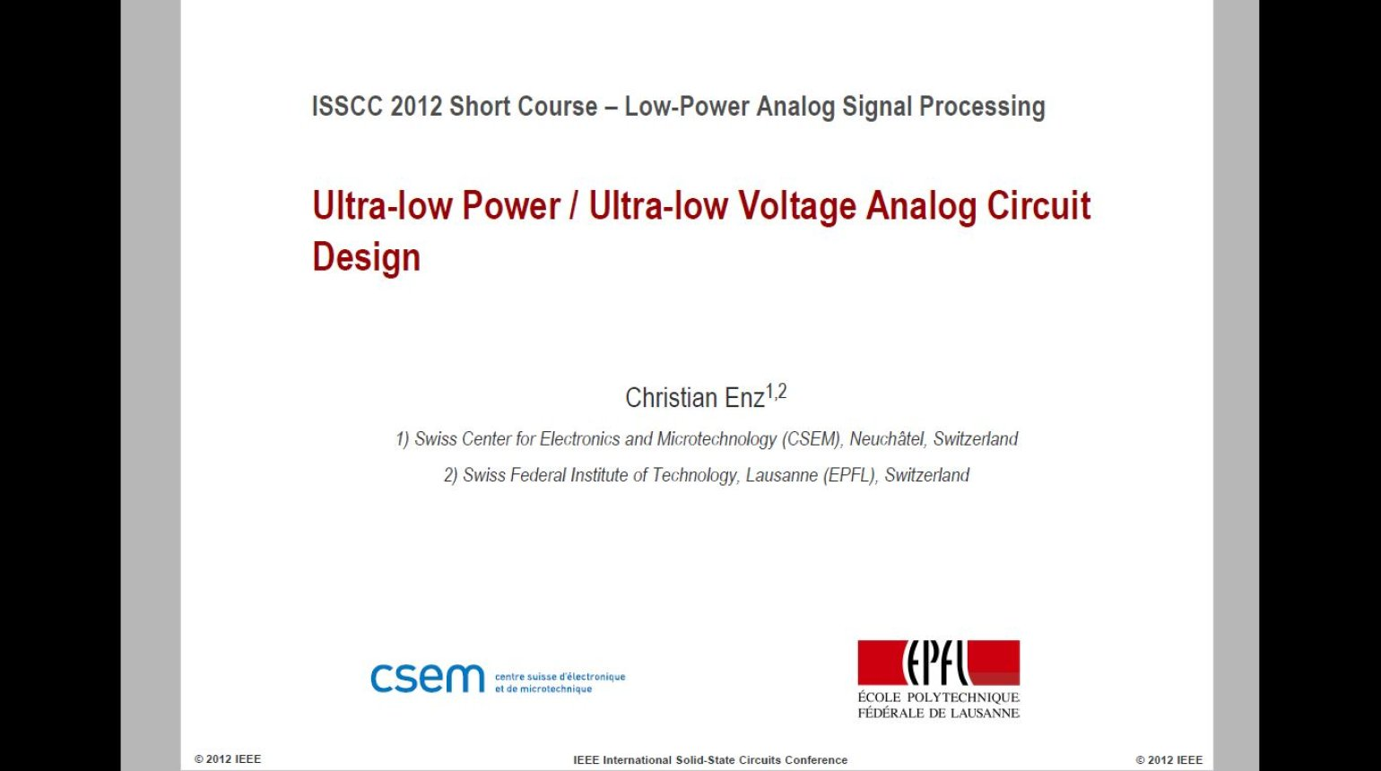 Ultra Low Power Ultra Low Voltage Analog Circuit Design Video
