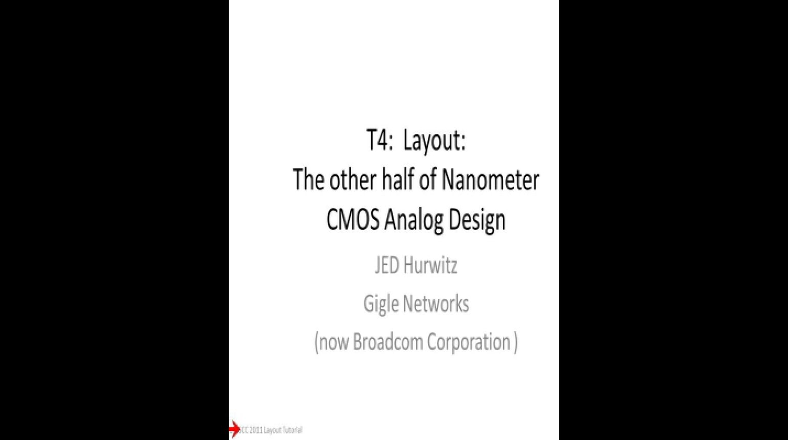 T4 Layout The Other Half of Nanometer CMOS Analog Design Video